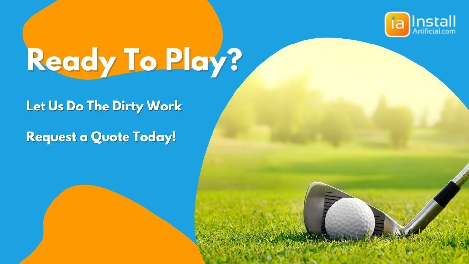 ready to play on your artificial putting green? Request a quote