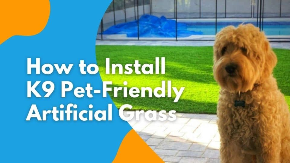 How to Install K9 Pet Turf Artificial Grass Systems for Dogs